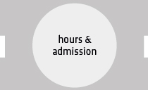 Hours and admission